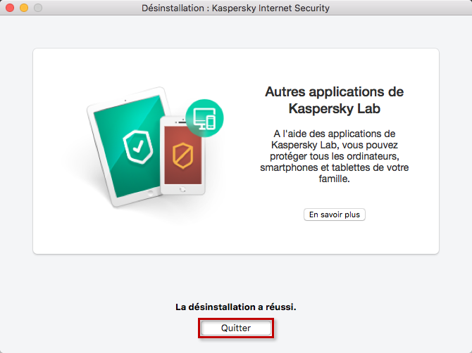 La désinstallation de Kaspersky Internet Security 19 for Mac a réussi