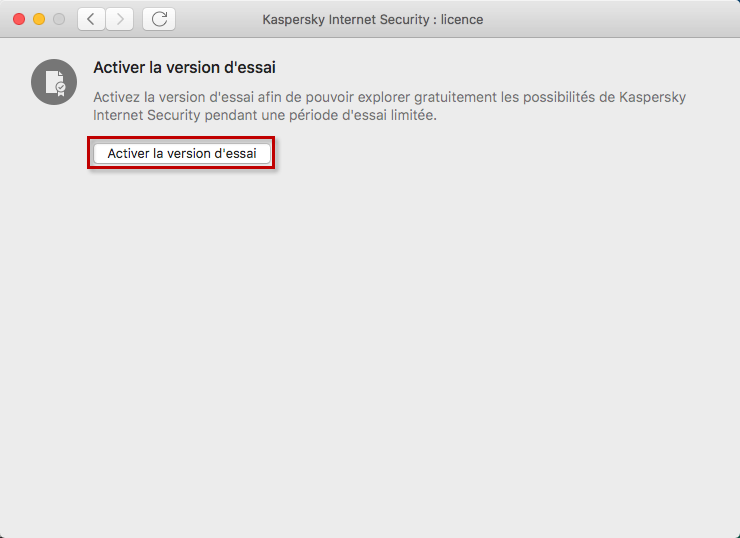 Activer la version d'évaluation de Kaspersky Internet Security 20 for Mac