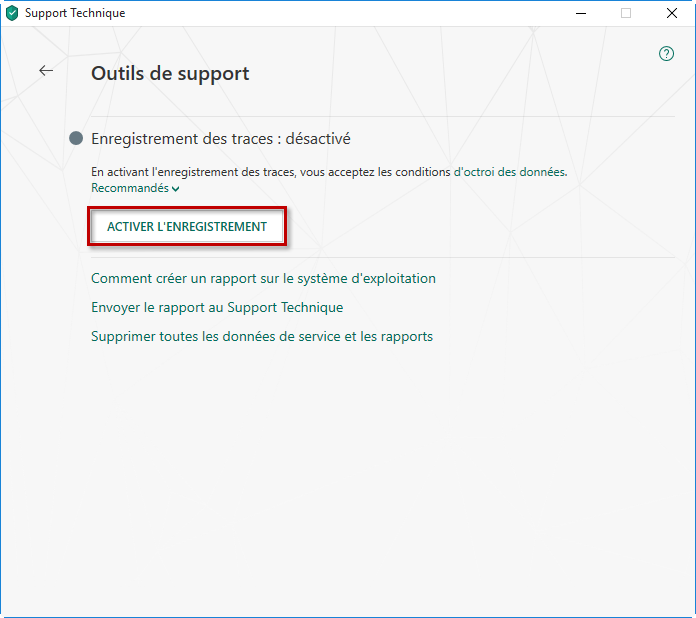 Activez l'enregistrement des traces dans Kaspersky Small Office Security 6