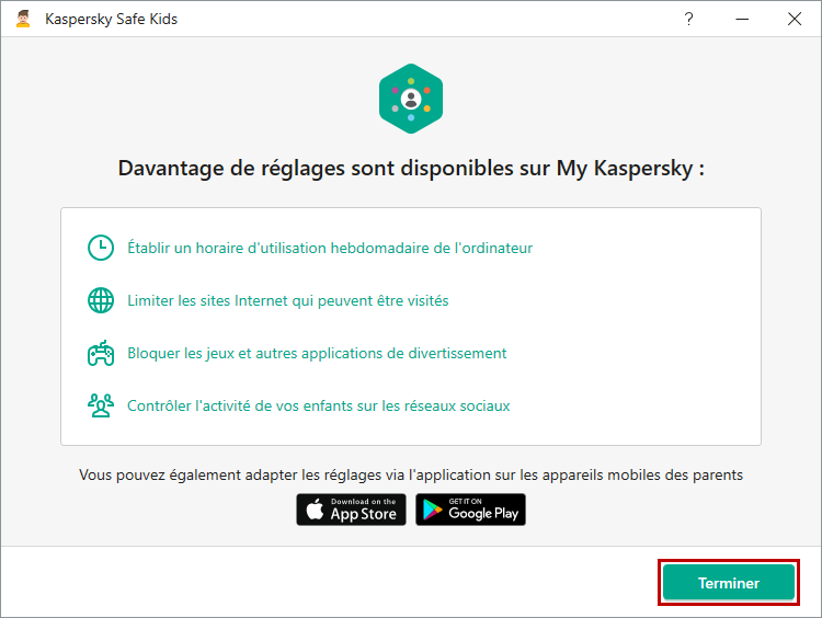Terminer la configuration de Kaspersky Safe Kids for Windows