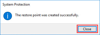 Notification that the restore point was created successfully in Windows 10