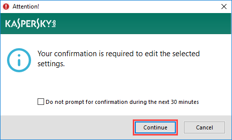 Image: the alteration confirmation window in Kaspersky Anti-Virus 2018