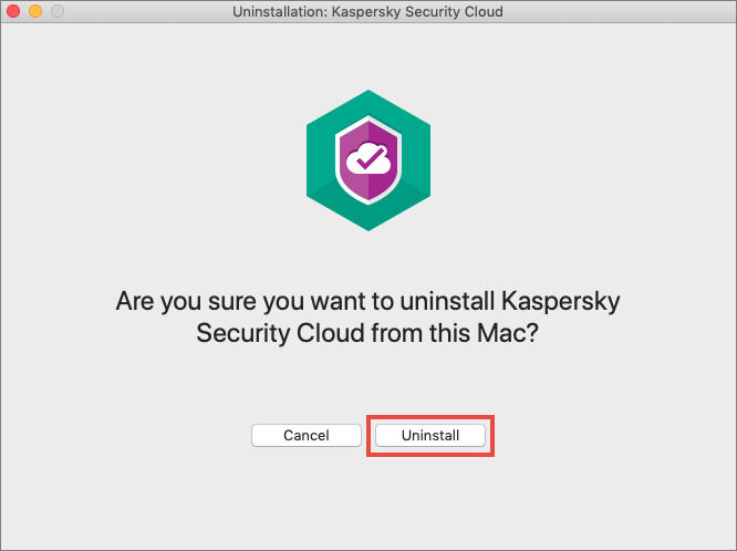 Confirming uninstallation of Kaspersky Security Cloud 20 for Mac